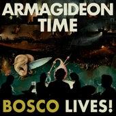 Armagideon Time de Bosco