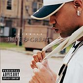 Juve The Great by Juvenile