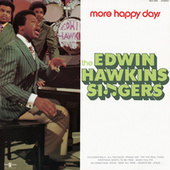 More Happy Days by Edwin Hawkins Singers