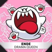 Drama Queen by Ende