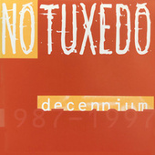 Decennium by No Tuxedo