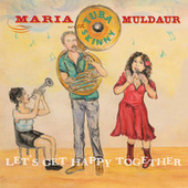 Let's Get Happy Together de Maria Muldaur