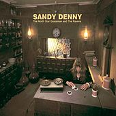 The North Star Grassman And The Ravens (Remastered) de Sandy Denny