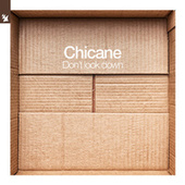 Don't Look Down by Chicane