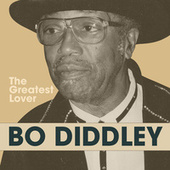 The Greatest Lover de Bo Diddley