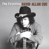 The Essential David Allan Coe von David Allan Coe