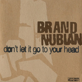 Don't Let It Go To Your Head de Brand Nubian
