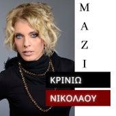 Mazi de Krinio Nikolaou (Κρινιώ Νικολάου)