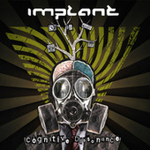 Cognitive Dissonance (Deluxe Edition) by Implant