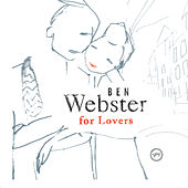 Ben Webster For Lovers de Ben Webster