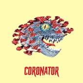 Coronator by Pappa Kapsyl