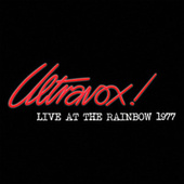 Live At The Rainbow - February 1977 von Ultravox