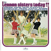 The Lennon Sisters Today!! by The Lennon Sisters