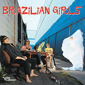Brazilian Girls von Brazilian Girls