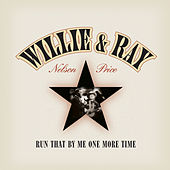 Run That By Me One More Time von Willie Nelson
