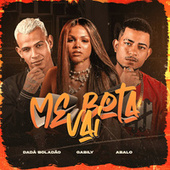 Me Bota Vai (feat. Gabily) (Brega Funk) by MC Abalo