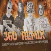 360 (feat. MC Mirella & LUCK MUZIK) (Bregafunk Remix) by GS O Rei do Beat
