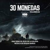 30 Monedas (Música Original del Episodio 4 de la Serie) (Vol. 4) by Roque Baños