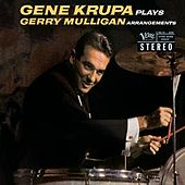 Plays Gerry Mulligan Arrangements de Gene Krupa