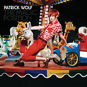 The Magic Position de Patrick Wolf