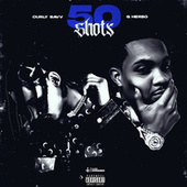 50 Shots (feat. G Herbo) by Curly Savv