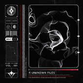 Unknown Files Vol. 001 by Various Artists