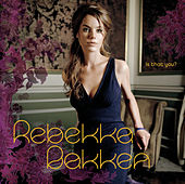 Is That You? by Rebekka Bakken
