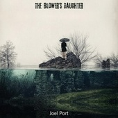 The Blower's Daughter (Live) von Joel Port