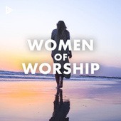Women of Worship by Various Artists