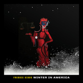 "Winter in America (From ""Black History Always / Music For the Movement Vol. 2"