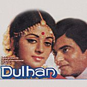Dulhan by Various Artists