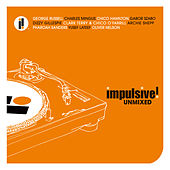 Impulsive Unmixed by Various Artists