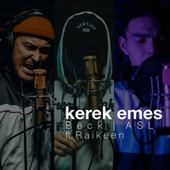 Kerek Emes by Beck & ASL