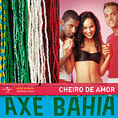 Axé Bahia de Banda Cheiro De Amor