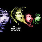 Echoes von The Rapture