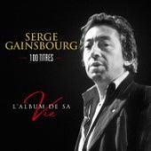 L'album de sa vie de Serge Gainsbourg