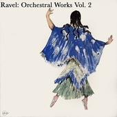 Ravel: Orchestral Works Vol. 2 de City of Birmingham Symphony Orchestra, Orchestra De Paris, London Symphony Orchestra