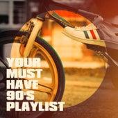 Your Must Have 90's Playlist de The 90's Generation, 90s allstars, Nostalgie années 90