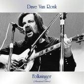 Folksinger (Remastered Edition) de Dave Van Ronk