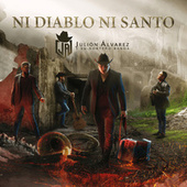 Ni Diablo Ni Santo by Julión Álvarez