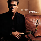 Closer de David Sanborn