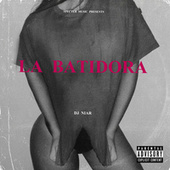 La Batidora by DJ Niar