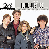 20th Century Masters: The Millennium Collection: The Best Of Lone Justice by Lone Justice