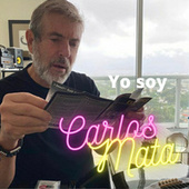 Yo Soy Carlos Mata by Carlos Mata