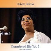 Remastered Hits Vol. 3 (All Tracks Remastered) von Dakota Staton
