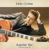 Somethin' Else (All Tracks Remastered) by Eddie Cochran