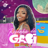 Resenha da Gabi (Ao Vivo) by Mc Gabi