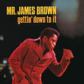 Gettin' Down To It de James Brown