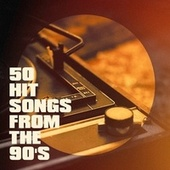 50 Hit Songs from the 90's by Génération 90, Tubes 90, Tubes des années 90