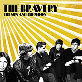 The Sun And The Moon von The Bravery